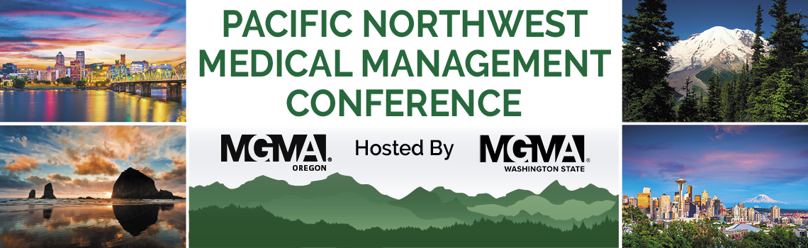 Pacific Northwest Medical Management Conference